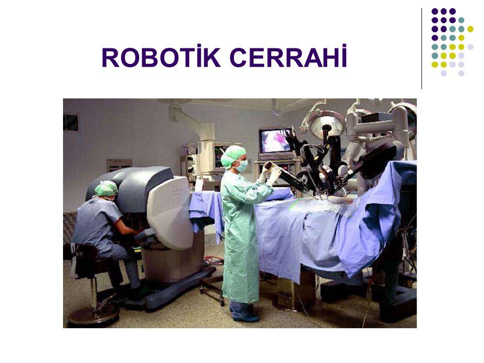 ROBOTİK CERRAHİ