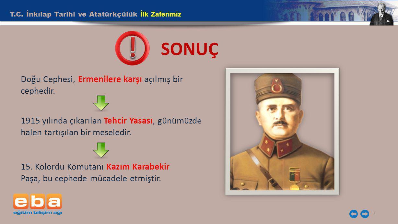 ! SONUÇ T.C. İnkılap Tarihi ve Atatürkçülük İlk Zaferimiz