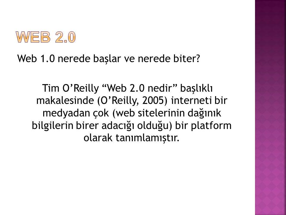 Web 2.0 Web 1.0 nerede başlar ve nerede biter
