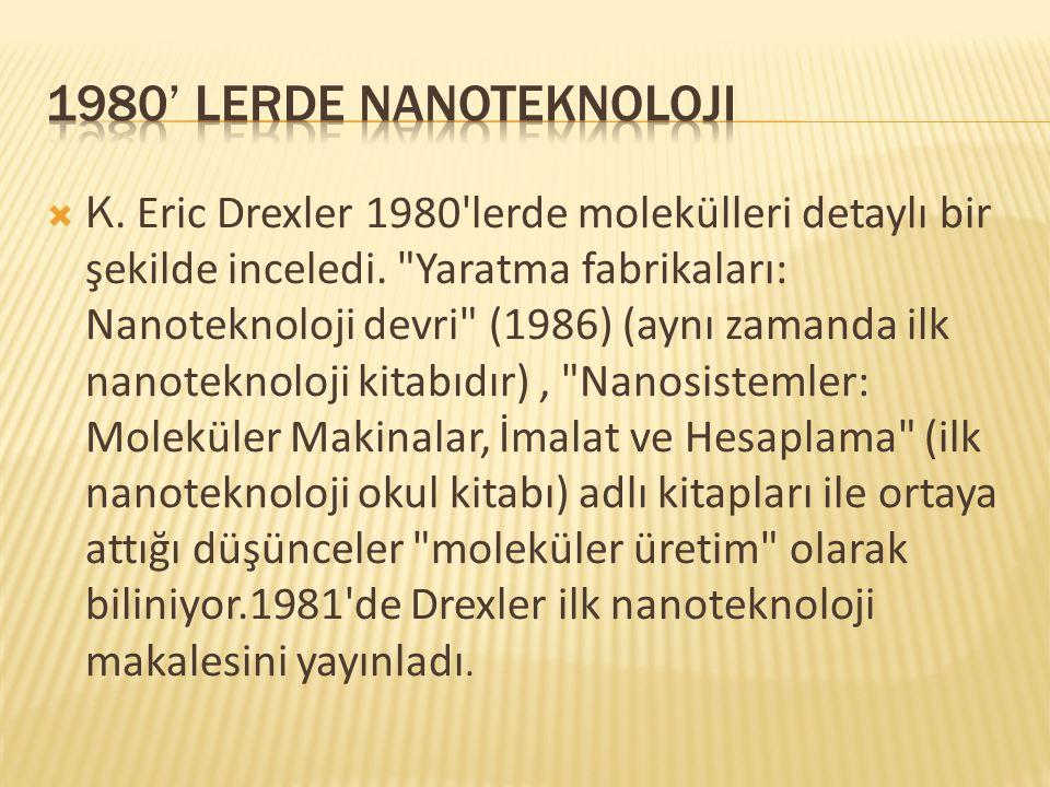 1980' lerde nanoteknoloji