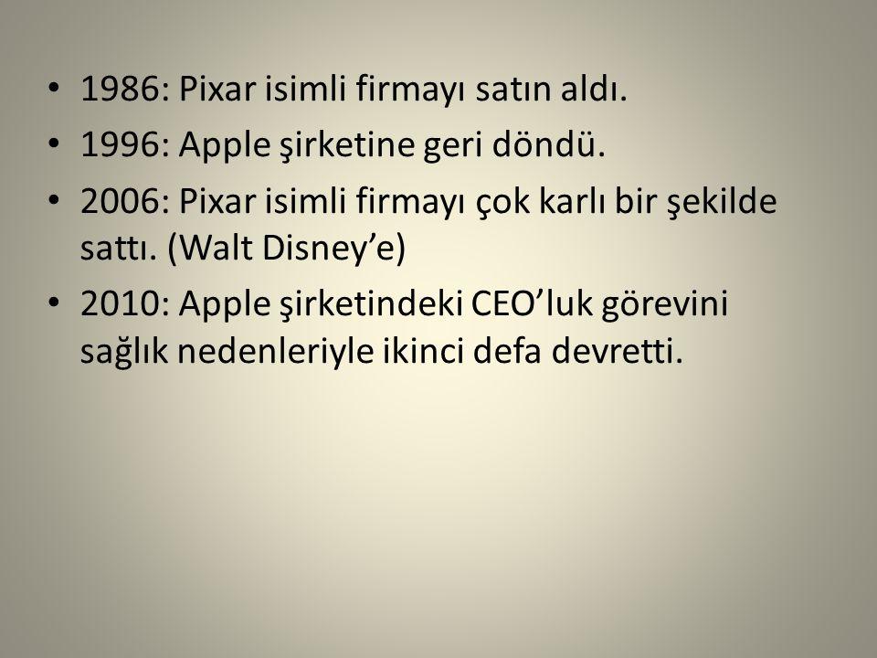 1986: Pixar isimli firmayı satın aldı.