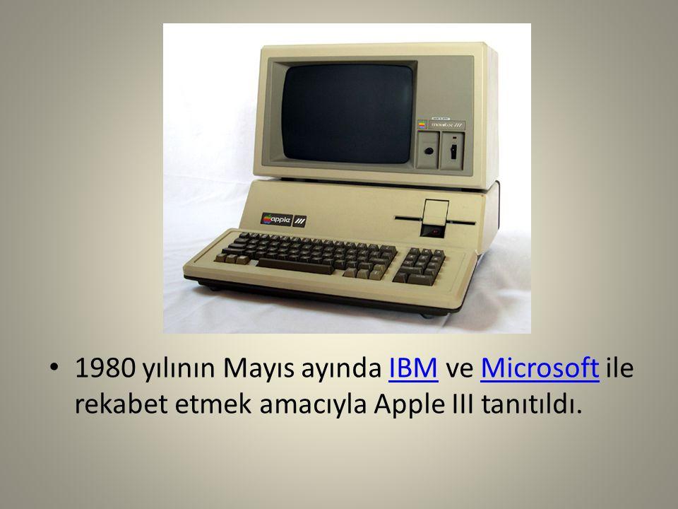 1980 yılının Mayıs ayında IBM ve Microsoft ile rekabet etmek amacıyla Apple III tanıtıldı.