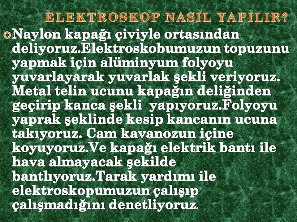 ELEKTROSKOP NASIL YAPILIR