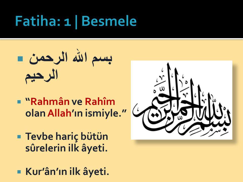بسم الله الرحمن الرحيم Fatiha: 1 | Besmele