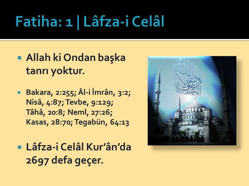 Fatiha: 1 | Lâfza-i Celâl
