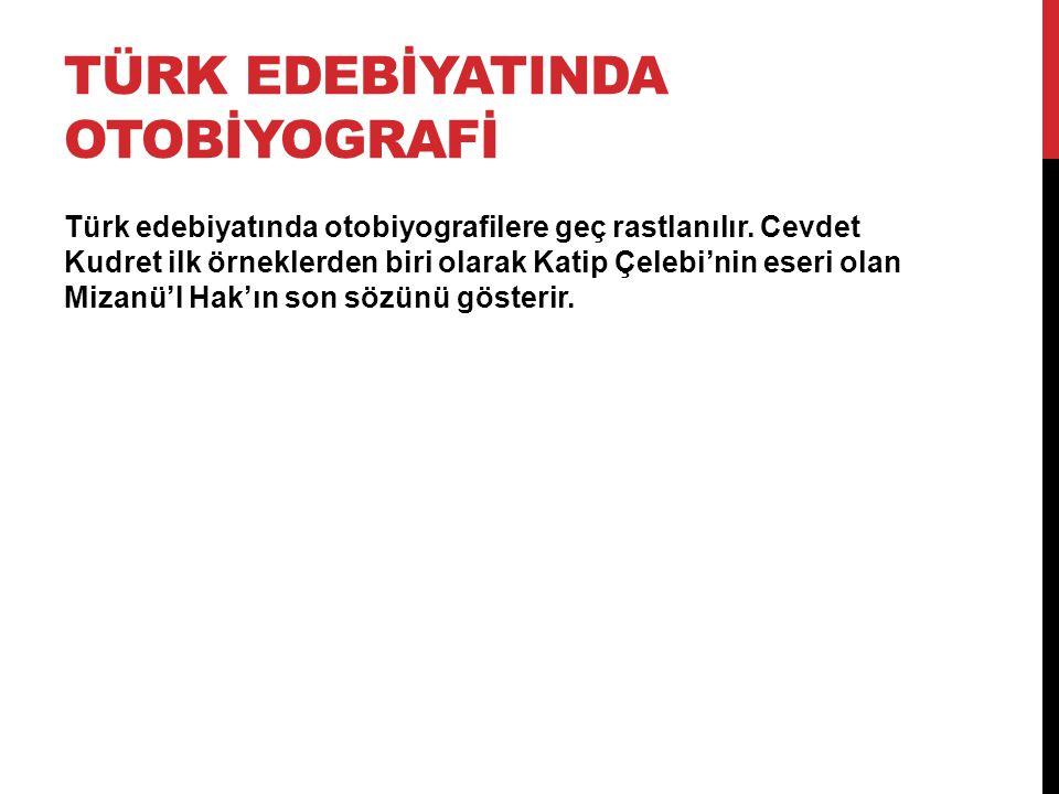 Türk edebİYATINDA OTOBİYOGRAFİ