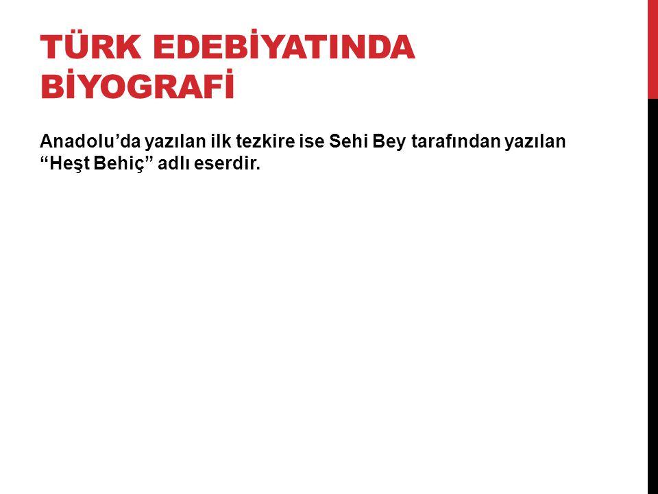 Türk EdebİyatINDA BİYOGRAFİ