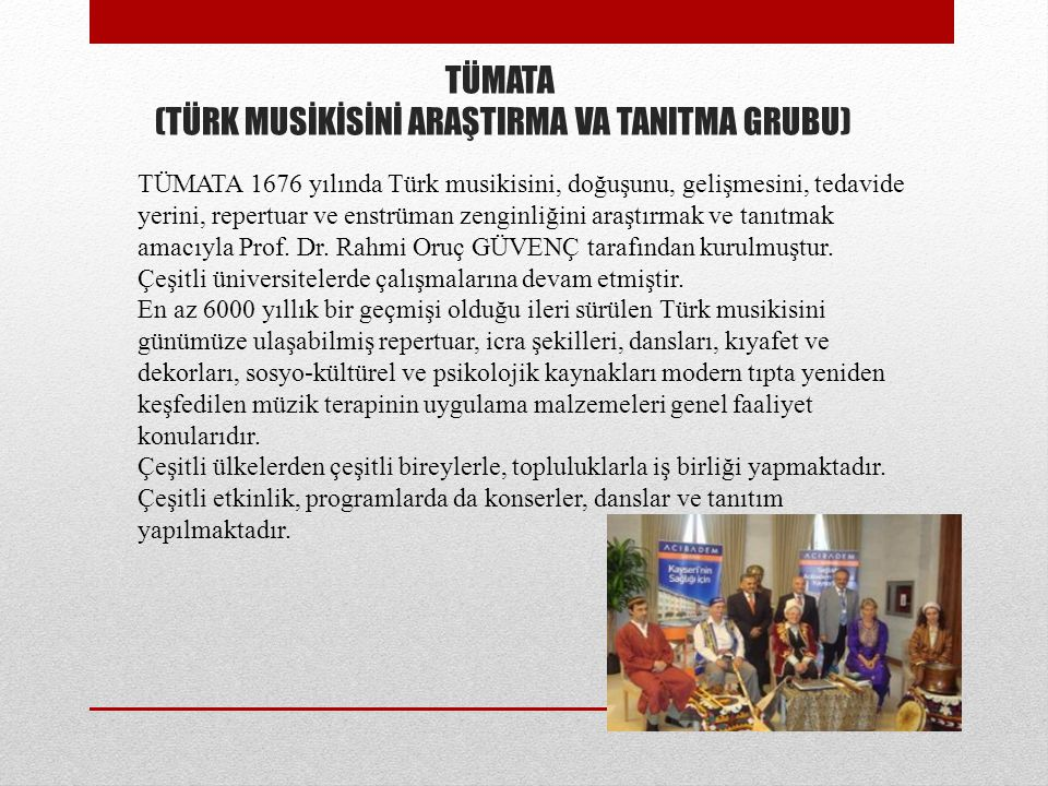 TÜMATA (TÜRK MUSİKİSİNİ ARAŞTIRMA VA TANITMA GRUBU)