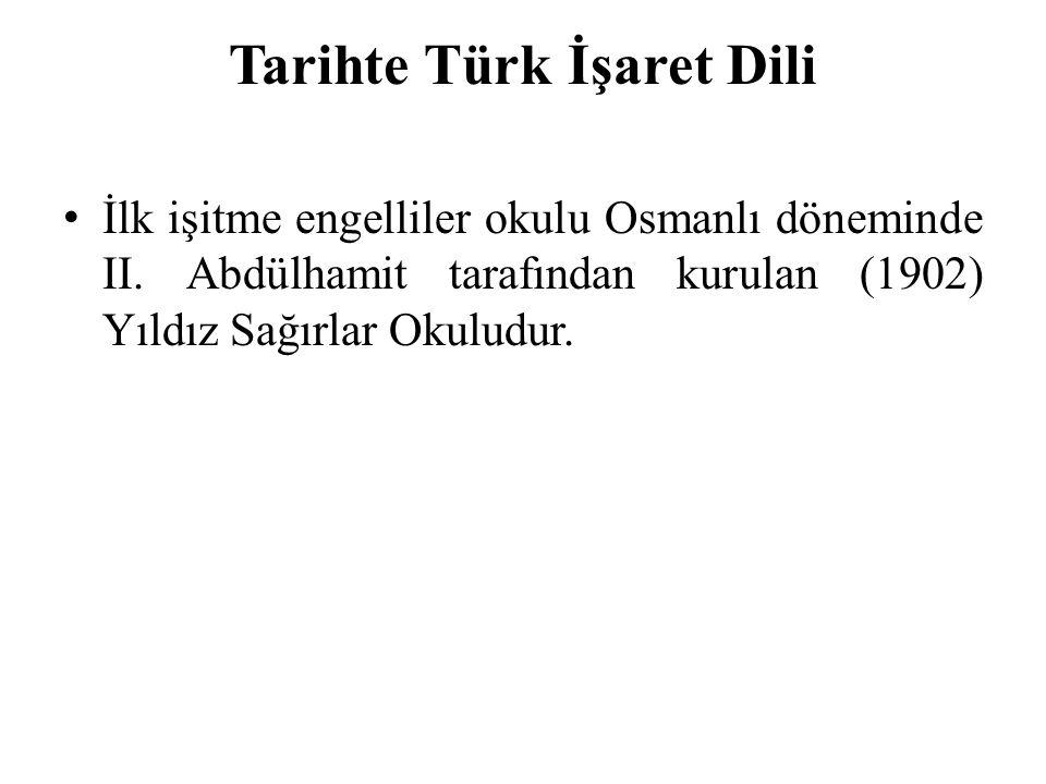 Tarihte Türk İşaret Dili