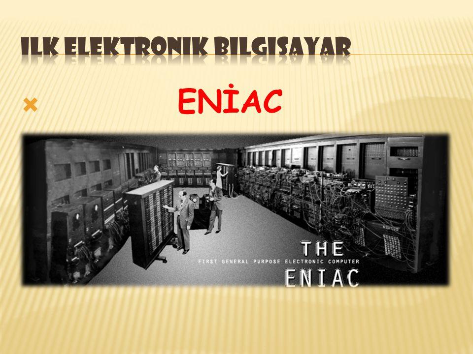 ilk elektronik bilgisayar