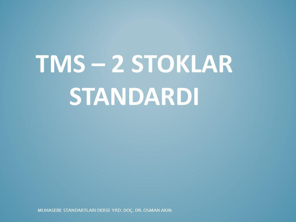 Tms – 2 stoklar standardI