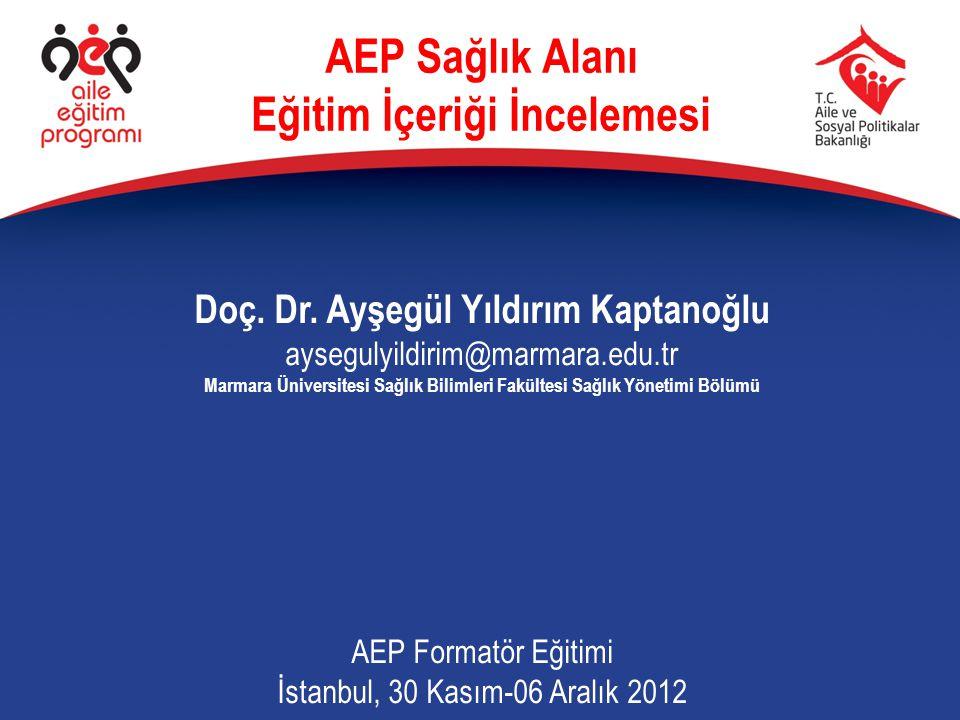 AEP Sağlık Alanı Eğitim İçeriği İncelemesi