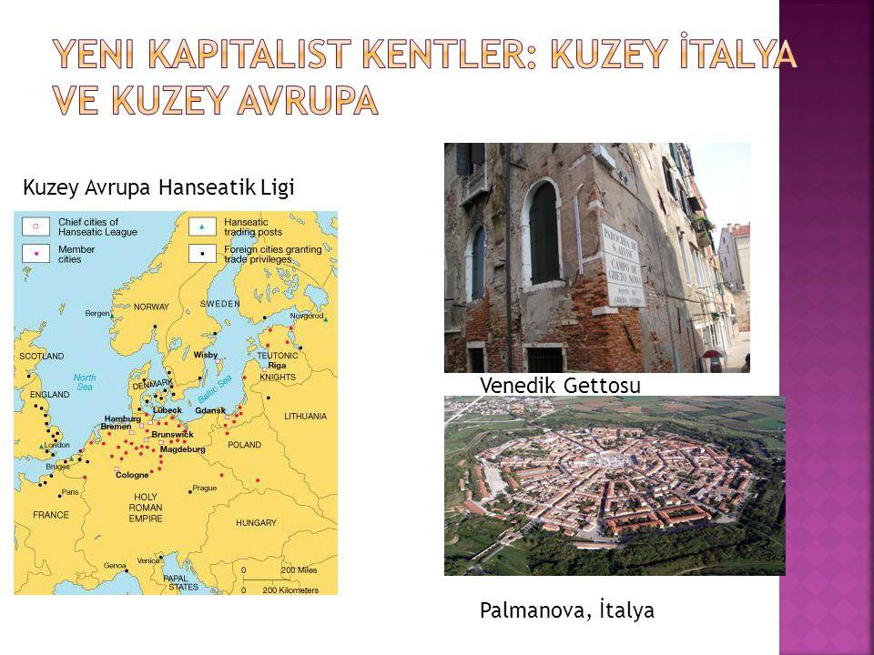 Yeni Kapitalist Kentler: Kuzey İtalya ve Kuzey Avrupa