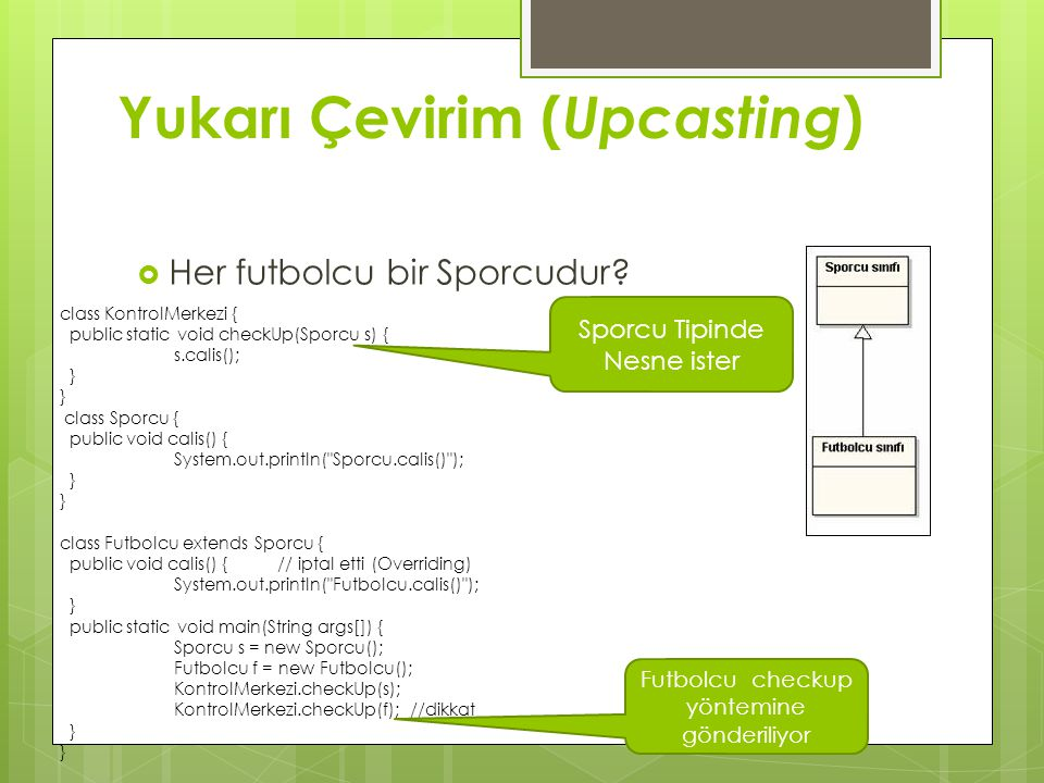 Yukarı Çevirim (Upcasting)