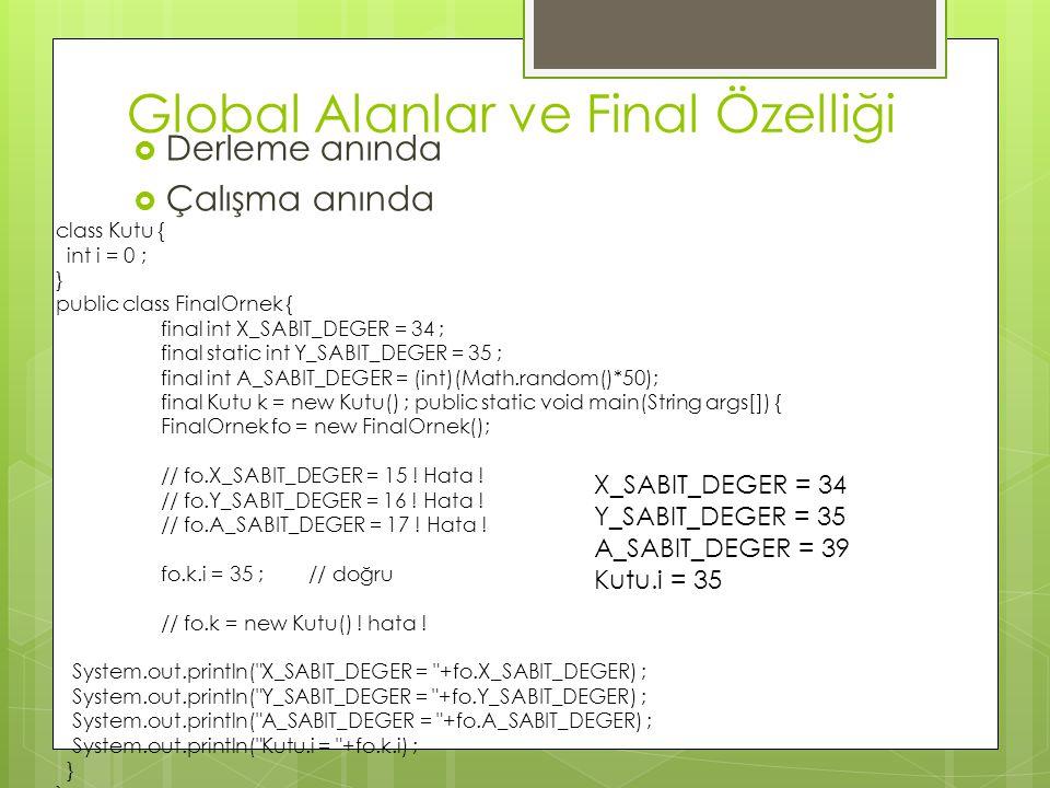 Global Alanlar ve Final Özelliği