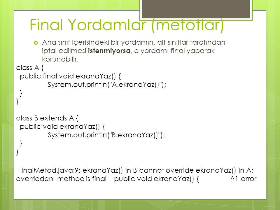 Final Yordamlar (metotlar)