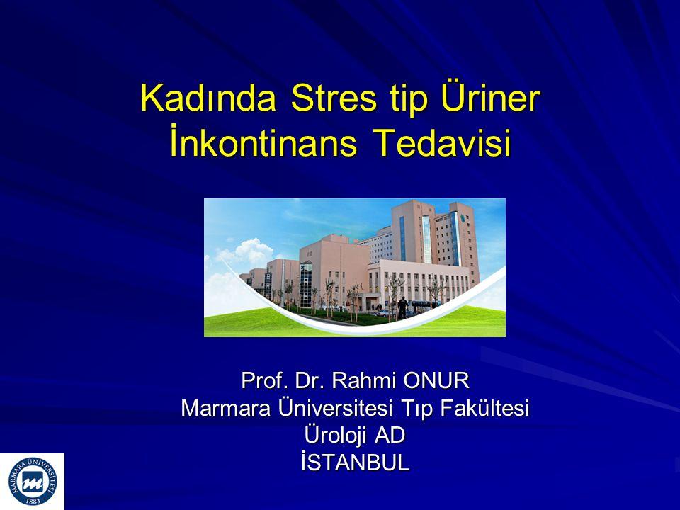 Kadında Stres tip Üriner İnkontinans Tedavisi