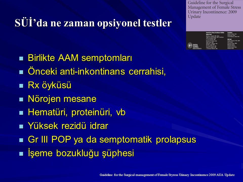 SÜİ'da ne zaman opsiyonel testler