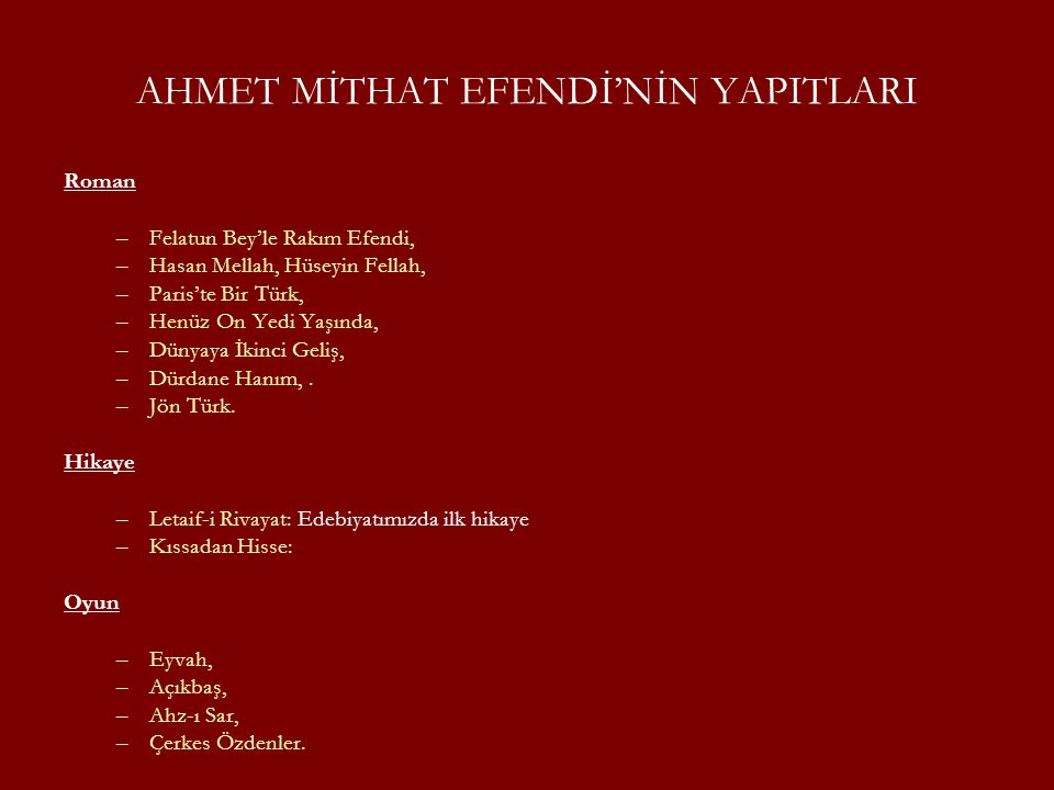 AHMET MİTHAT EFENDİ'NİN YAPITLARI