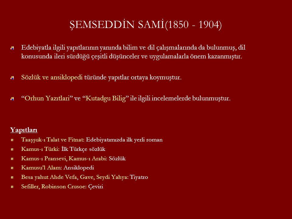 ŞEMSEDDİN SAMİ(1850 - 1904)
