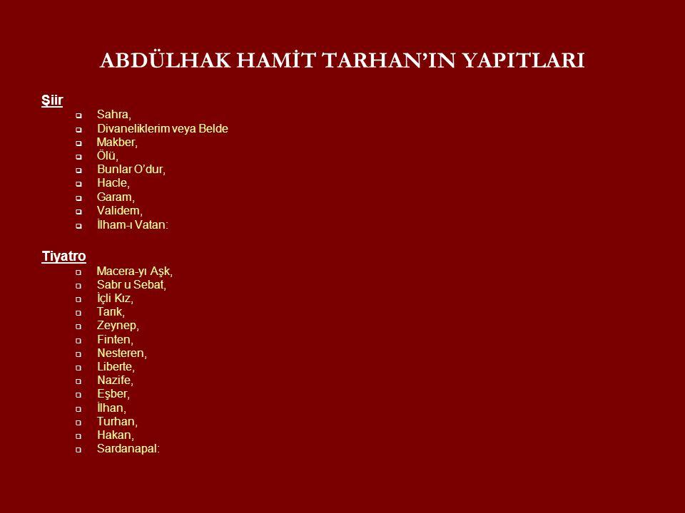 ABDÜLHAK HAMİT TARHAN'IN YAPITLARI