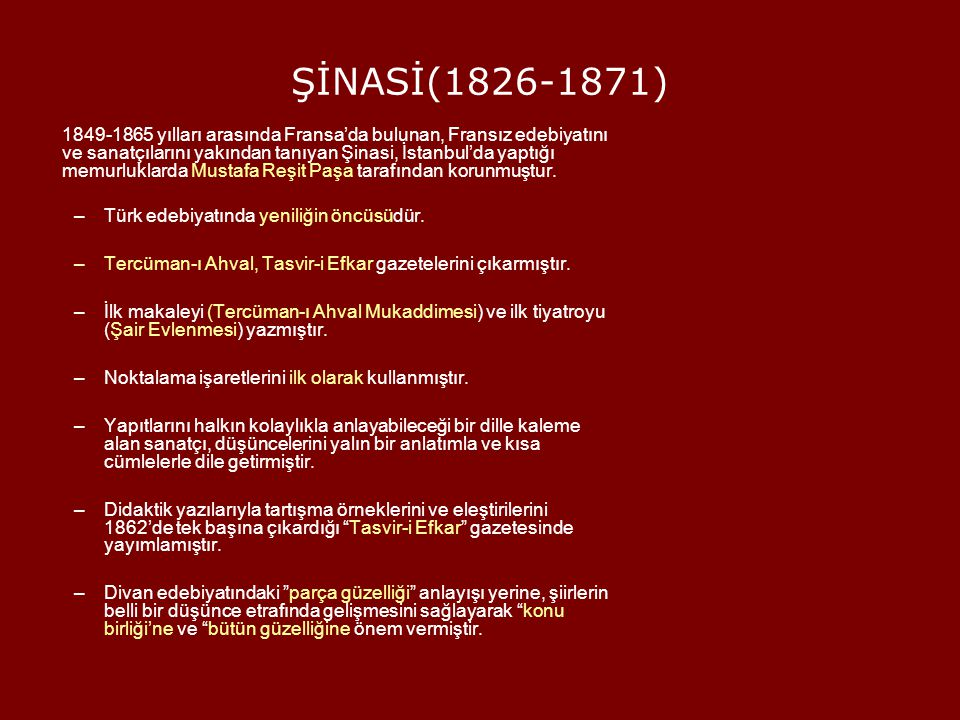 ŞİNASİ(1826-1871)