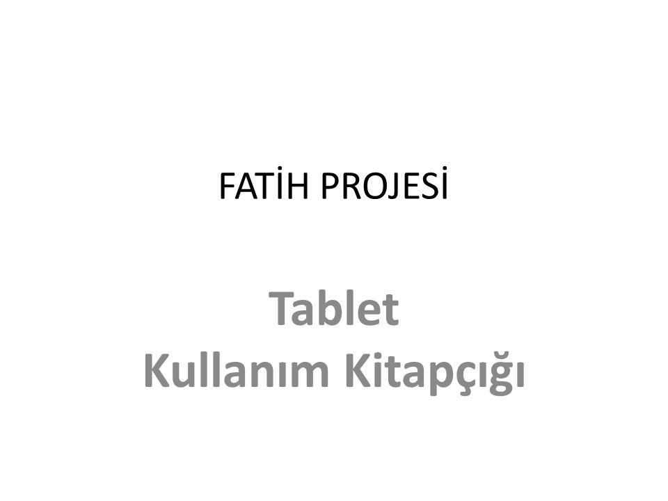 Tablet Kullanım Kitapçığı