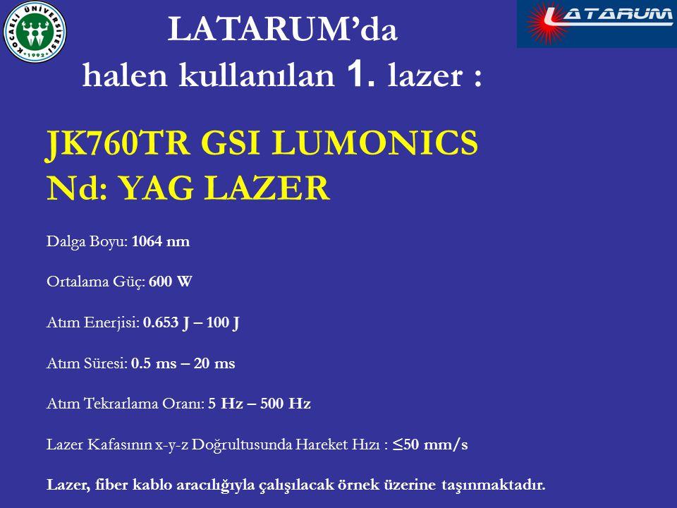 LATARUM'da halen kullanılan 1. lazer :