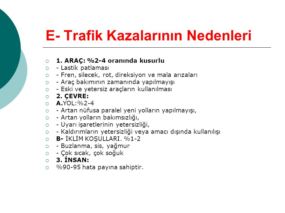 E- Trafik Kazalarının Nedenleri