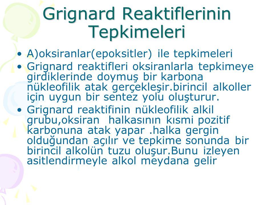 Grignard Reaktiflerinin Tepkimeleri