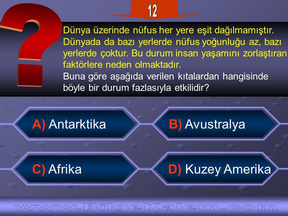 12 www.BilgeKalem.com A) Antarktika