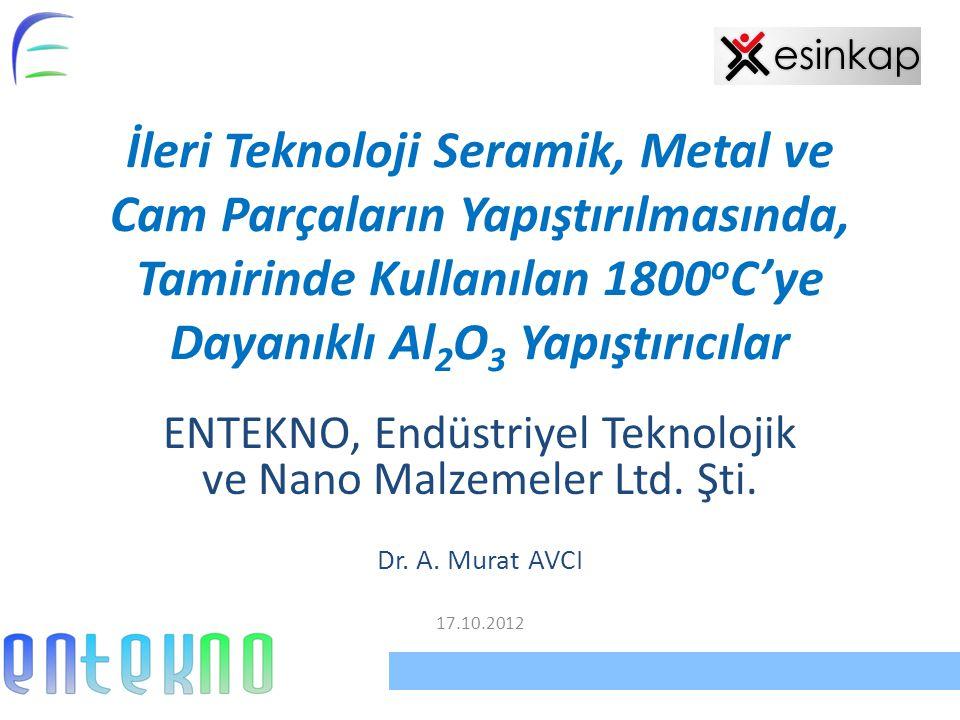 ENTEKNO, Endüstriyel Teknolojik ve Nano Malzemeler Ltd. Şti.