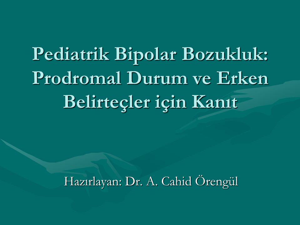 Hazırlayan: Dr. A. Cahid Örengül