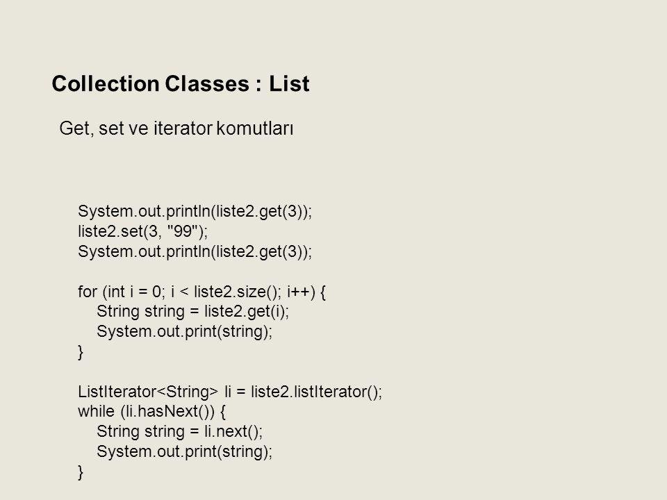 Get, set ve iterator komutları