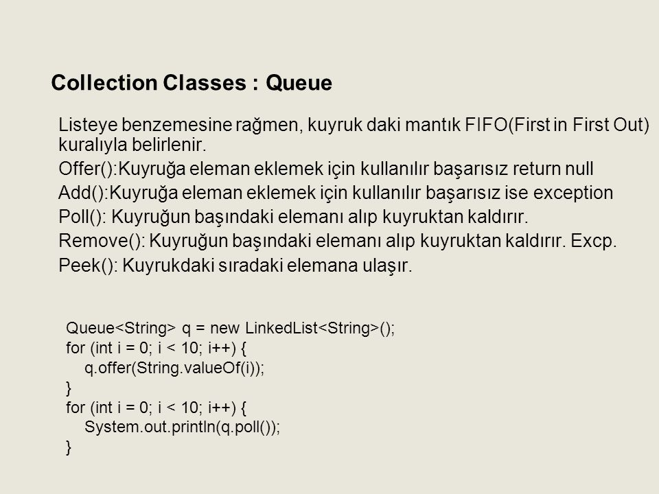 Collection Classes : Queue