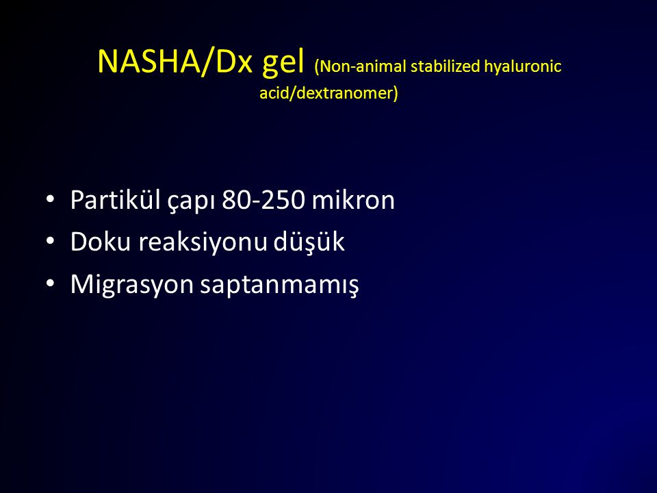 NASHA/Dx gel (Non-animal stabilized hyaluronic acid/dextranomer)