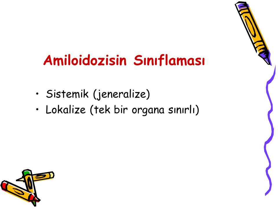 Amiloidozisin Sınıflaması