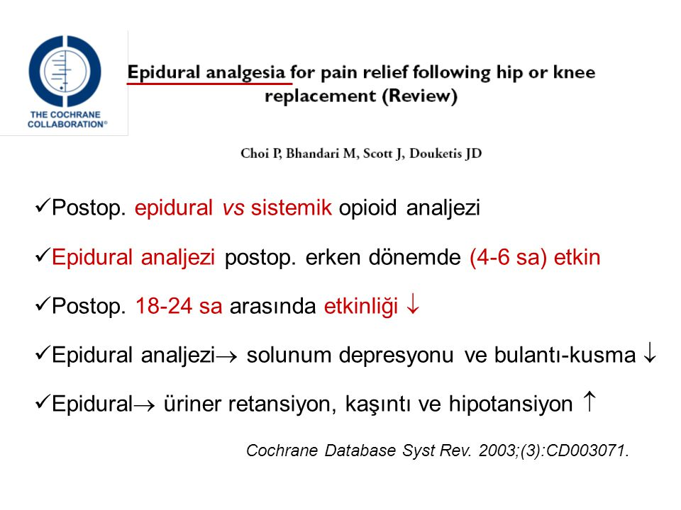 Postop. epidural vs sistemik opioid analjezi