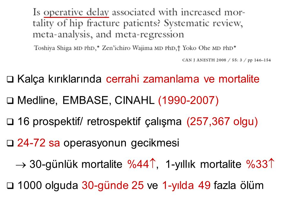 Kalça kırıklarında cerrahi zamanlama ve mortalite