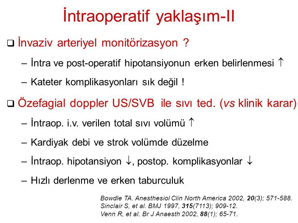 İntraoperatif yaklaşım-II