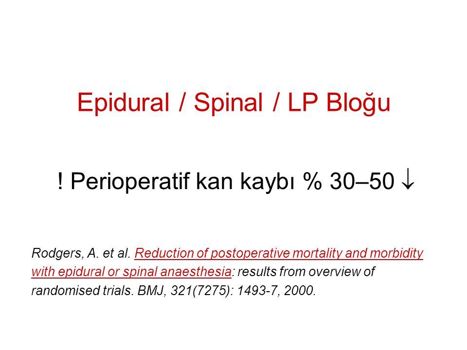 Epidural / Spinal / LP Bloğu
