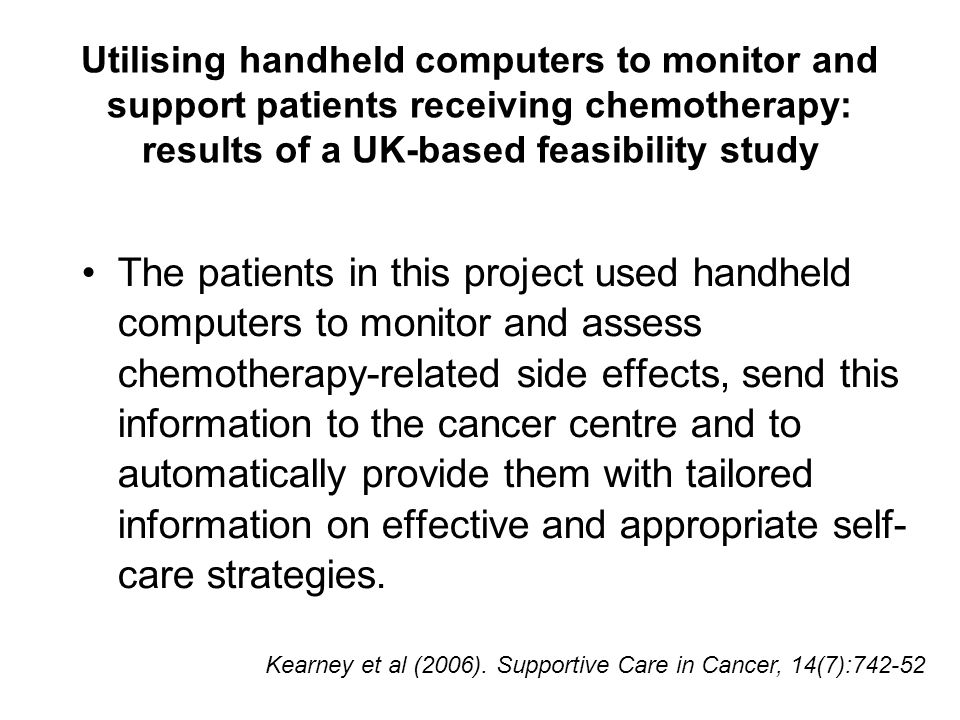 Utilising handheld computers to monitor and support patients receiving chemotherapy: results of a UK-based feasibility study