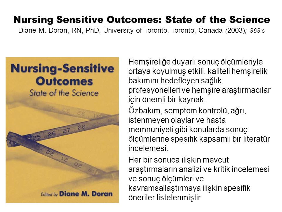 Nursing Sensitive Outcomes: State of the Science Diane M