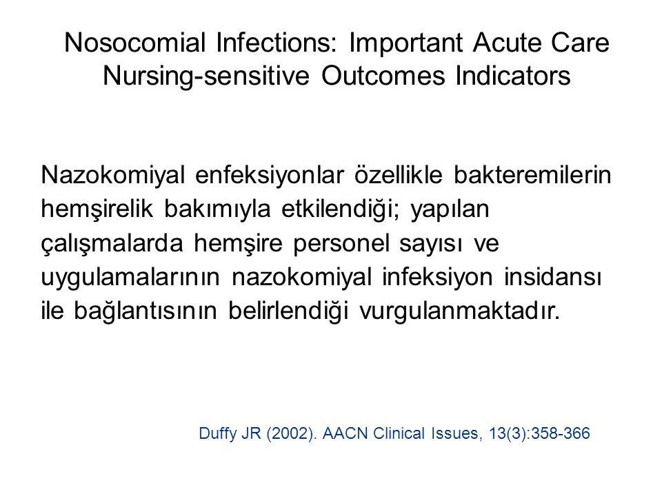 Nosocomial Infections: Important Acute Care Nursing-sensitive Outcomes Indicators