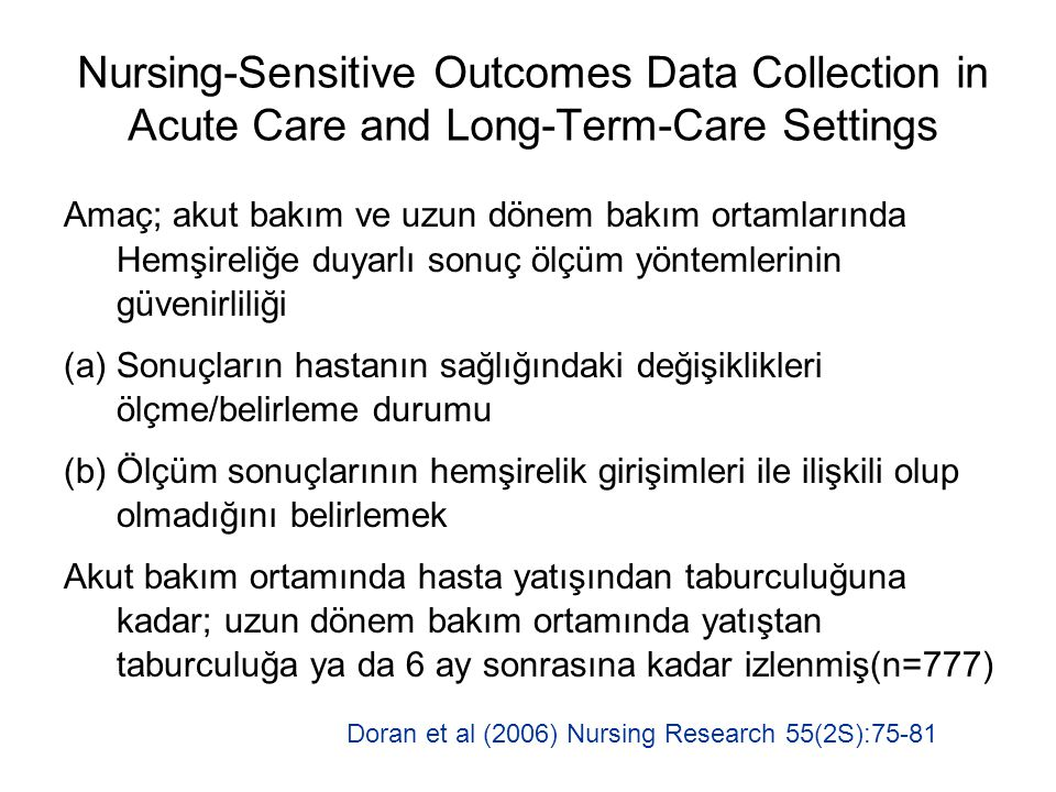 Nursing-Sensitive Outcomes Data Collection in Acute Care and Long-Term-Care Settings