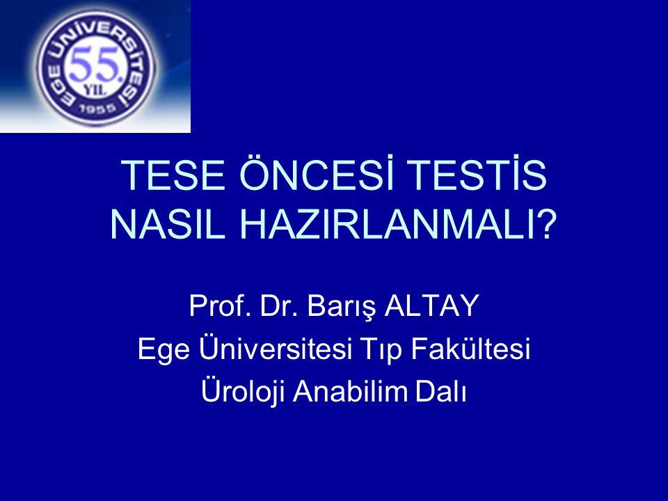 TESE ÖNCESİ TESTİS NASIL HAZIRLANMALI