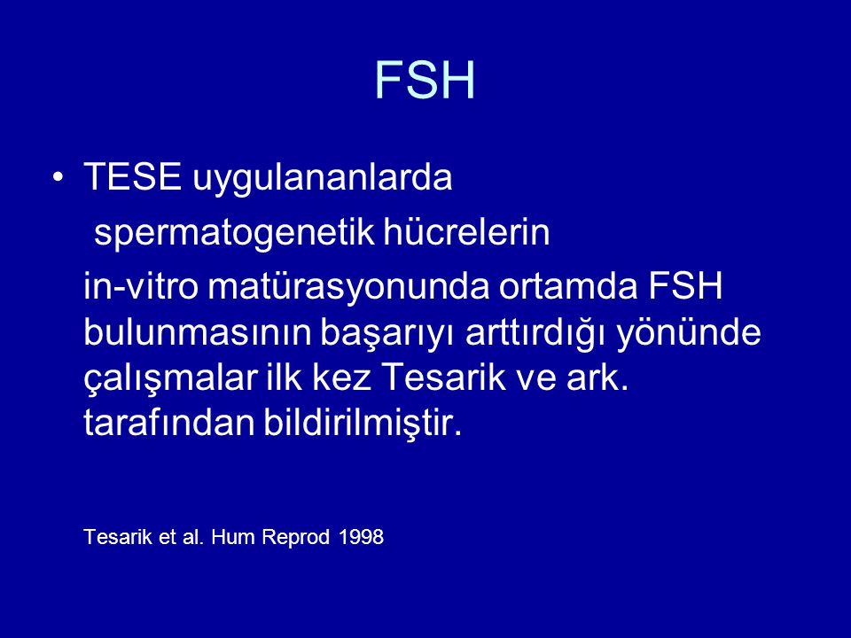 FSH TESE uygulananlarda spermatogenetik hücrelerin