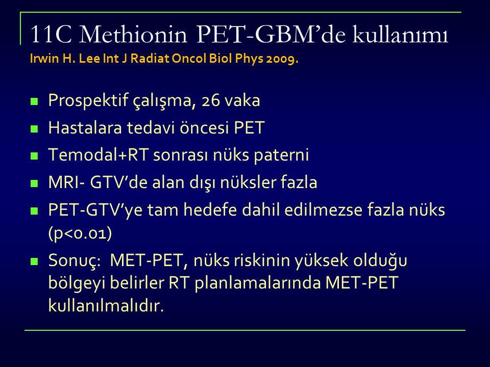 11C Methionin PET-GBM'de kullanımı Irwin H
