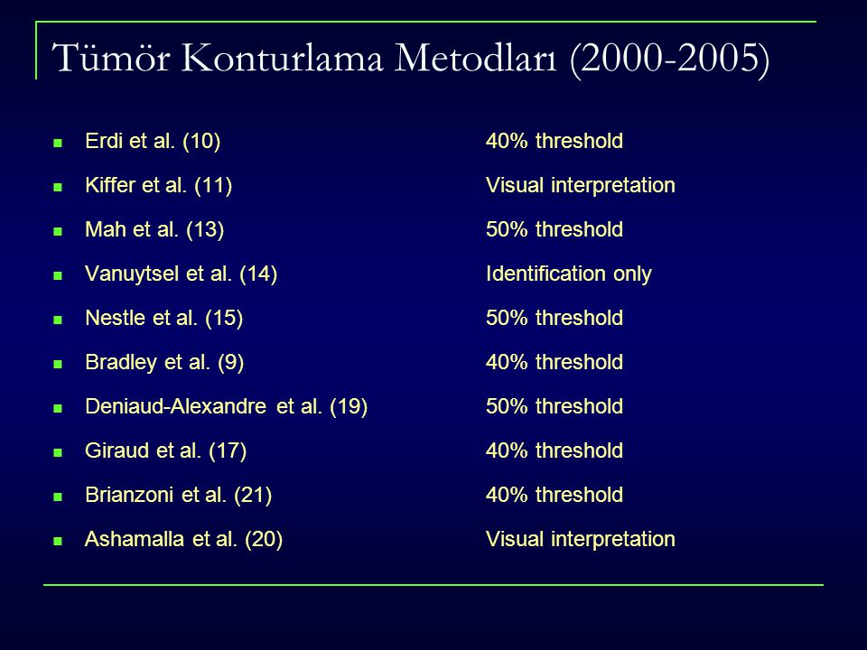 Tümör Konturlama Metodları (2000-2005)