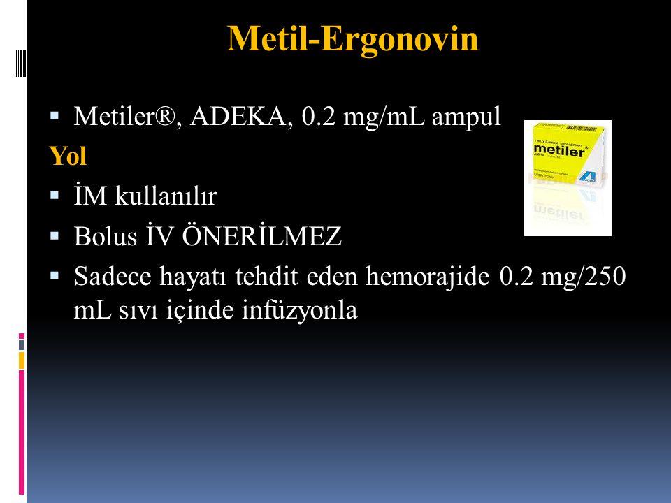 Metil-Ergonovin Metiler®, ADEKA, 0.2 mg/mL ampul Yol İM kullanılır